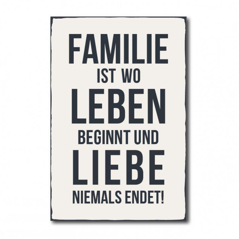 Familie Ist Wo Leben Beginnt Und Liebe Niemals Endet R1