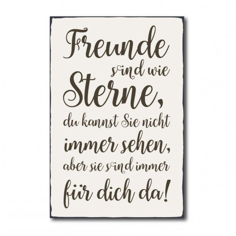 Freunde sind wie Sterne, du kannst Sie nicht immer sehen, aber sie si