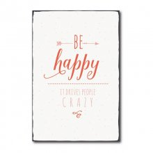 Vintage Shabby Chic Holzschild - Be happy it drives...