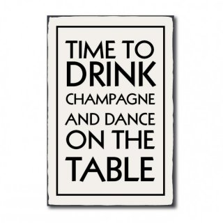 Time to drink champagne an dance on the table #R1