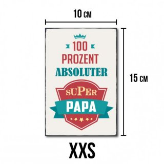 Vintage Shabby Chic Holzschild - 100% absoluter super Papa - No. R1 XXS - 10 x 15 cm